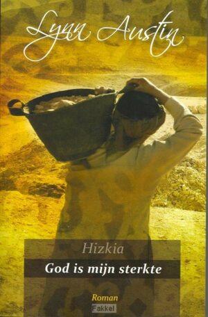 product afbeelding voor: Hizkia God is mijn sterkte