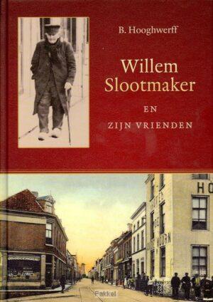 product afbeelding voor: Willem slootmaker en zijn vrienden