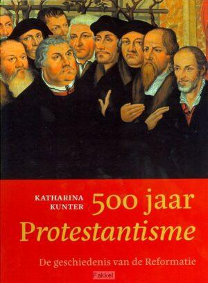product afbeelding voor: 500 jaar Protestantisme