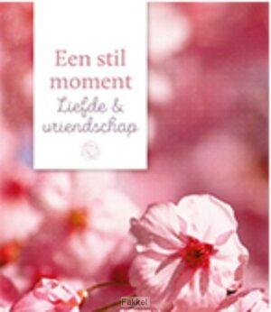 product afbeelding voor: Stil moment Liefde en vriendschap