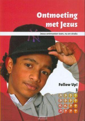 product afbeelding voor: Follow up  3 ontmoeting met Jezus