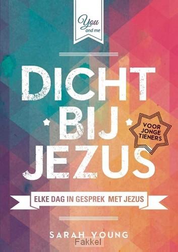product afbeelding voor: Dicht bij Jezus voor jonge tieners
