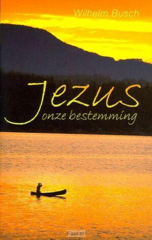 product afbeelding voor: Jezus onze bestemming
