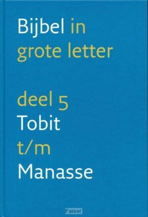 product afbeelding voor: Grote letterbijbel nbv 5 Tobit-Manasse