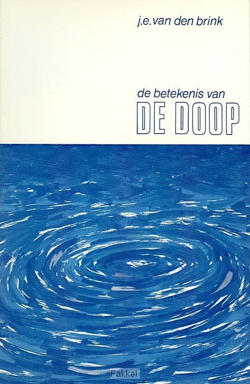 Betekenis Van De Doop Pod 9789062615018 De Fakkel