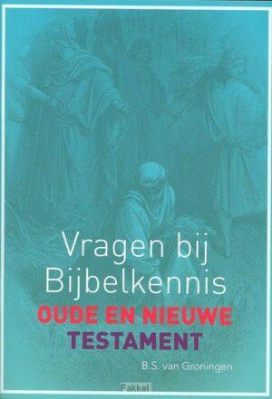 product afbeelding voor: Vragen bij bijbelkenis OT / NT testament
