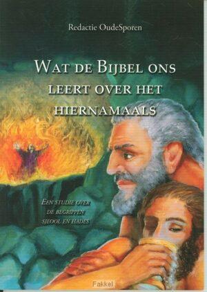 product afbeelding voor: Wat de bijbel ons leert o h hiernamaals