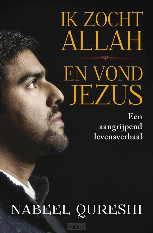 product afbeelding voor: Ik zocht Allah en vond Jezus